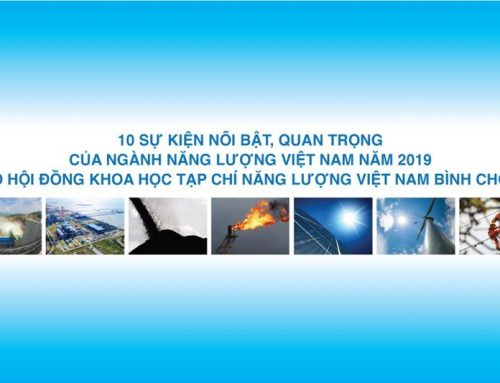 Mười sự kiện nổi bật của ngành Năng lượng Việt Nam năm 2019
